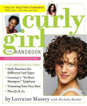 Curly Girl: The Handbook by Lorraine Massey